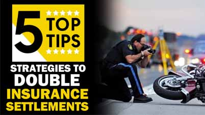 5 Top Tips. Strategies to Double Insurance Settlements